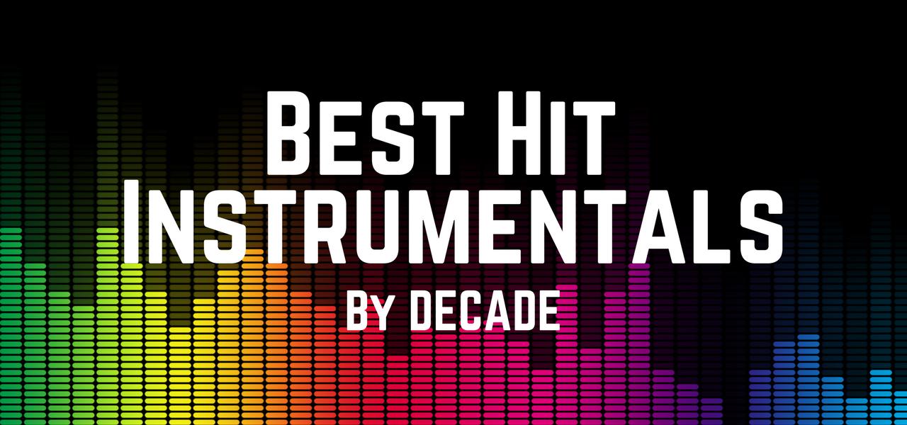Best Hit Instrumentals by Decade - 音楽コラボアプリ nana